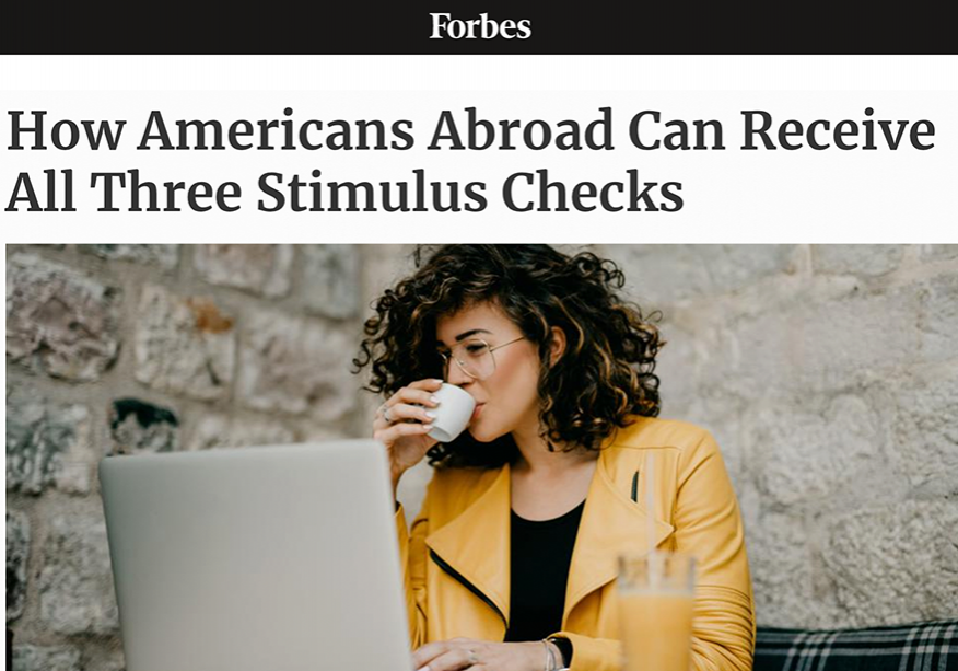 Forbes | How Americans Abroad Can Receive All Three Stimulus Checks