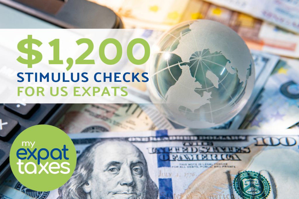 US Stimulus Payment for American Expats: $1200 With Filed Tax Return